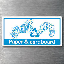Recycling Paper & Cardboard sticker for bin  7 year vinyl water & fade proof