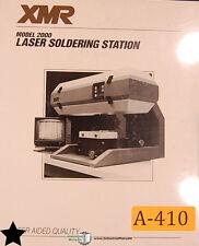 XMR 2000, Laser Soldering Station, Operation Program and Maintenance Manual 1985