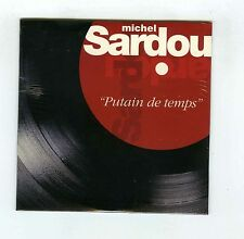 CD SINGLE PROMO (NEUF) MICHEL SARDOU PUTAIN DE TEMPS