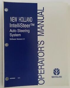 New Holland Intellisteer Auto Steering System Operator's Manual 87050622 8/04