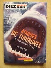 B005X0GJ9I Diez Relatos Reales - Ataques de Tiburones Y otros Animales Salvajes