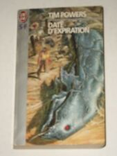 TIM POWERS-DATE D'EXPIRATION-J'AI LU-S-F N.4154-1996-IN LINGUA FRANCESE