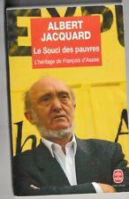 Albert Jacquard  - Le Souci Des Pauvres ; L'heritage de Francois D'Assise -