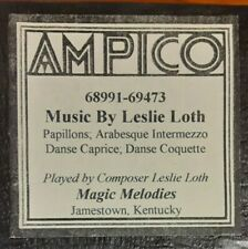 MUSIC BY LESLIE LOTH AMPICO RECUT REPRODUCING PIANO ROLL