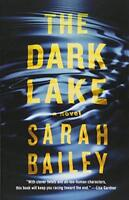 The Dark Lake (Gemma Woodstock) by Bailey, Sarah