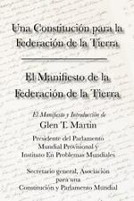 El Manifiesto de la Federación Terrestre y una Constitución para la...