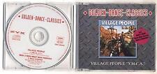 Cd VILLAGE PEOPLE YMCA Golden dance classics PERFETT Cds single singolo 2 TRACKS