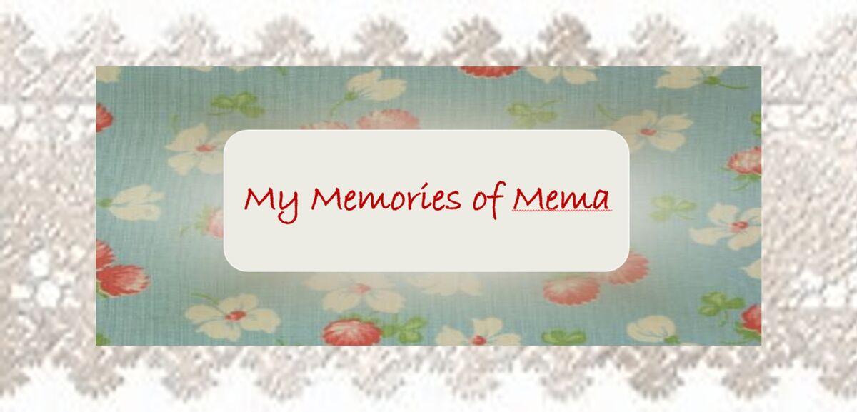 My Memories of Mema