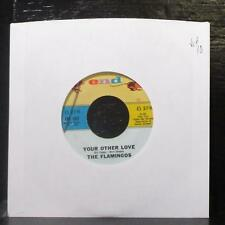 """The Flamingos - Your Other Love / Lovers Gotta Cry 7"""" VG+ Vinyl 45 END 1081 USA"""