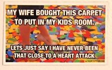 MY WIFE BOUGHT CARPET IN KIDS ROOM NEVER SO CLOSE TO HEART ATTACK lego MAGNET