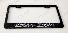 ZOOM ZOOM MAZDA Stainless Steel Metal Black License Plate Frame Rust Free