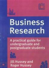 Business Research: A Practical Guide for Undergraduate and Postgraduate Studen,