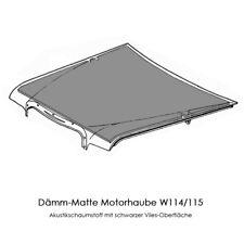 Dämm-Matte für Mercedes Benz W114 W115 Diesel 200D 220D 240D Dämmung Motorhaube