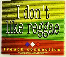 Maxi CD - French Connection  - I Don't Like Reggae - A4265