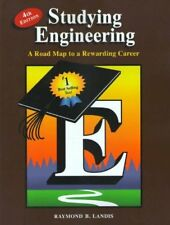 Studying Engineering: A Road Map to a Rewarding Career by Raymond Landis, 4th Ed