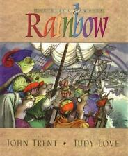 The Black and White Rainbow by John T. Trent (1999, Hardcover)