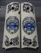 """#286 1911/Clones For Kimber/Colt Frames Hand Scrimshaw """"Support The Blue!"""" Nice!"""