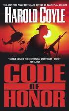 Code of Honor Coyle, Harold Mass Market Paperback
