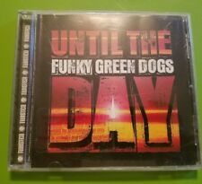 Funky Green Dogs : Until the Day Promo CD