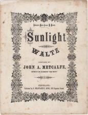 Sunlight Waltz, John A. Metcalfe, 1868, antique sheet music
