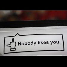 Nobody likes you. Facebook Funny facebook car Decal vinyl Sticker