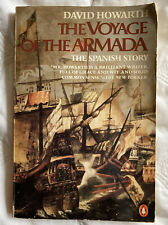 The Voyage Of The Armada: The Spanish Story 1982 Book by David Howarth