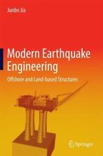 Modern Earthquake Engineering: Offshore and Land-based Structures, Jia, Junbo, N
