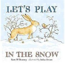 Guess How Much I Love You: Let's Play in the Snow by Sam McBratney (2012,...