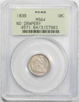 1839 10C No Drapery Seated Liberty Dime PCGS MS 64 Uncirculated OGH Undergrad...