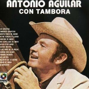 Antonio Aguilar con Tambora CD New Sealed