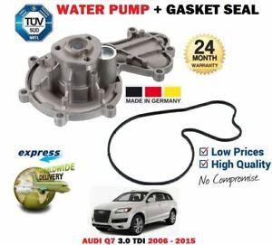 FOR AUDI Q7 3.0 TDI QUATTRO  2006-2015 NEW WATER PUMP + GASKET SEAL