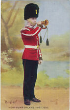 TUCK : NORTHUMBERLAND FUSILIERS -Bugler -OILETTE 9328