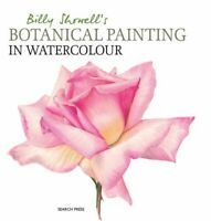 Billy Showell - Billy Showells Botanical Painting in Watercolour