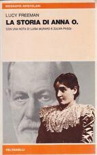 Lucy Freeman, La storia di Anna O., Feltrinelli, psicologia, 1979, Luisa Muraro