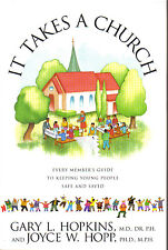 It Takes a Church : Every Member's Guide to Keeping Young People Safe and Saved