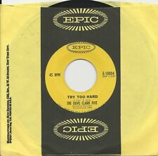 """1966 DAVE CLARK FIVE 7"""" 45 Try Too Hard / All Night Long VG+ Original"""