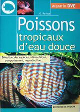POISSONS TROPICAUX D'EAU DOUCE PAR G. PARISSE
