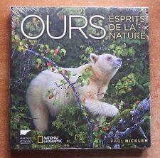 OURS ESPRITS DE LA NATURE - PAUL NICKLEN - DELACHAUX ET NIESTLE - ANIMAUX - NEUF
