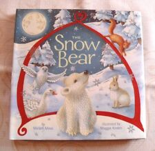 """""""THE SNOW BEAR""""  BY:MIRIAM MOSS  HARDBACK BOOK  ~LIKE NEW CONDITION~  SHIPS FREE"""