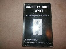 General W Hutson Majority Rule - Why? Apartheid South Africa 1973 SIGNED