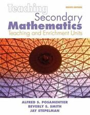 Teaching Secondary Mathematics : Techniques and Enrichment Units by Alfred S...