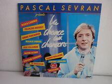 PASCAL SEVRAN La chance aux chansons CANDIDO / DEGUELT / VILLAMOR LANGLOIS ..