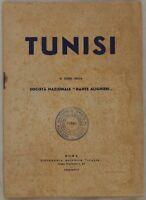 TUNISI SOCIETA NAZIONALE DANTE ALIGHIERI 1940 TUNISIA COLONIZZAZIONE ITALIANA