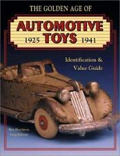 The Golden Age of Automotive Toys 1925 - 1941: Identification & Value ex cond.