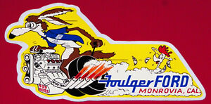 """VINTAGE """"FOULGER FORD,MONROVIA,CAL."""" DRAG RACING STICKER IN VG UNUSED CONDITION!"""