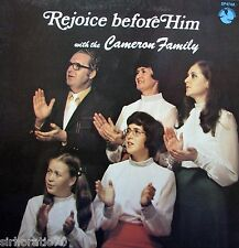 THE CAMERON FAMILY Rejoice Before Him With OZ LP - Christian   SirH70