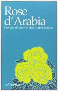 Rose d'Arabia - AA. VV. (Edizioni e/o) [2018]
