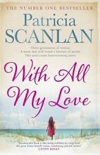 With All My Love, Scanlan, Patricia, 1471110761, Very Good Book