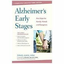Alzheimer's Early Stages : First Steps for Family, Friends, and Caregivers by...