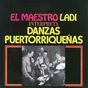 """El Maestro Ladi Interpreta """"Danzas Puertorriqueñas"""" CD"""